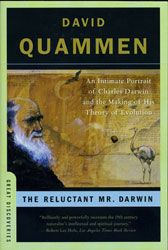 The Reluctant Mr. Darwin